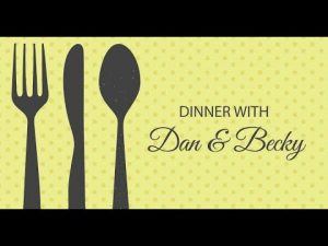 Dinner With Dan & Becky From The Glen Ferris Inn - Episode 1